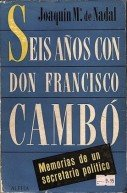 seis-anos-con-don-francisco-cambo-1930-36
