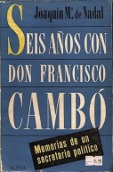 seis-anos-con-don-francisco-cambo-1930-36