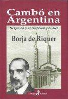 Cambo-en-la-Argentina_Riquer